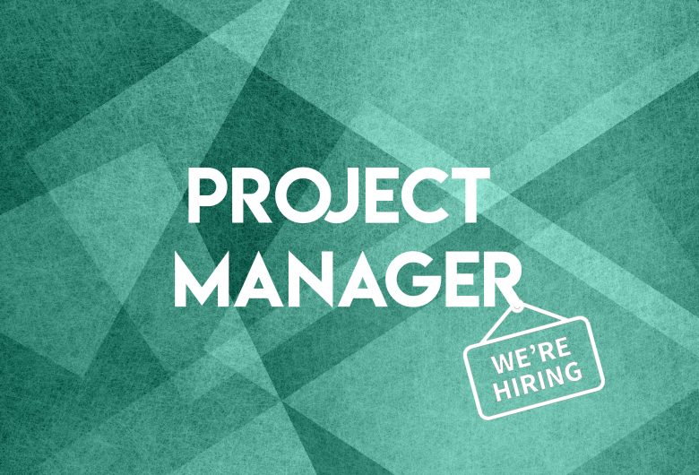 We're recruiting a new Project Manager